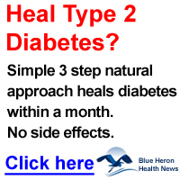 Treat Type 2 Diabetes Naturally - Blue Heron Health News